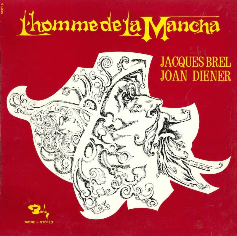 L'HOMME DE LA MANCHA